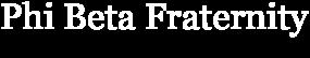 Phi Beta Fraternity
